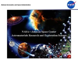 National Aeronautics and Space Administration Astromaterials Research and