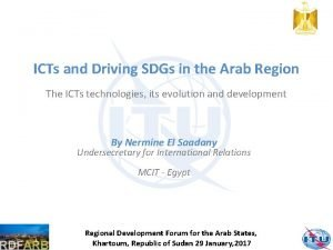 ICTs and Driving SDGs in the Arab Region