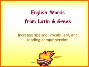 English Words from Latin Greek Increase spelling vocabulary