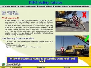 PDO Safety Advice Main contractor name LTI Date