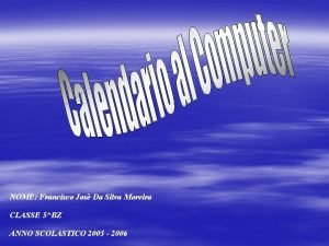 NOME Francisco Jos Da Silva Moreira CLASSE 5BZ