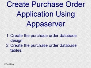 Create Purchase Order Application Using Appaserver 1 Create