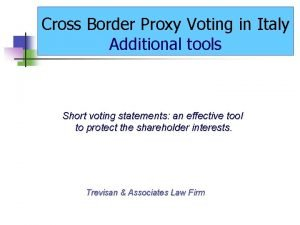Cross Border Proxy Voting in Italy Additional tools