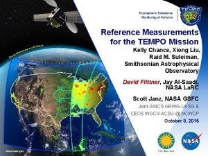 Reference Measurements for the TEMPO Mission Kelly Chance