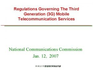 Regulations Governing The Third Generation 3 G Mobile