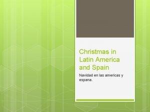 Christmas in Latin America and Spain Navidad en