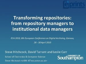 Transforming repositories from repository managers to institutional data
