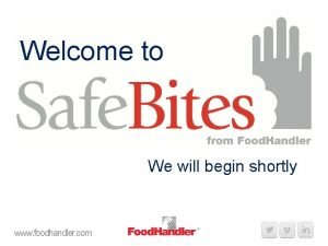 Welcome to We will begin shortly www foodhandler