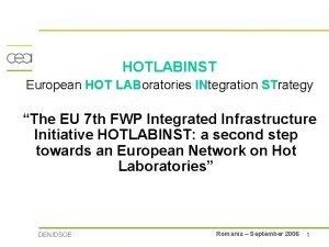 HOTLABINST European HOT LABoratories INtegration STrategy The EU