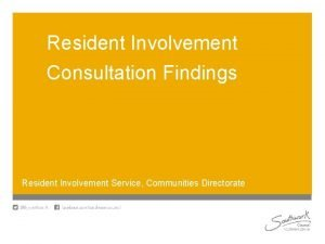 Resident Involvement Consultation Findings Resident Involvement Service Communities