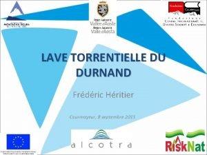 LAVE TORRENTIELLE DU DURNAND Frdric Hritier Courmayeur 8