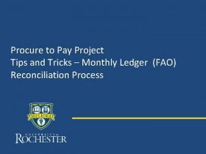 Procure to Pay Project Tips and Tricks Monthly