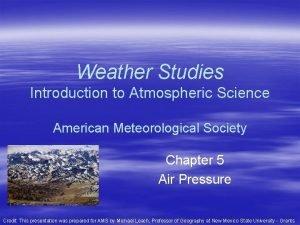 Weather Studies Introduction to Atmospheric Science American Meteorological