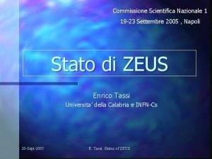 Commissione Scientifica Nazionale 1 19 23 Settembre 2005