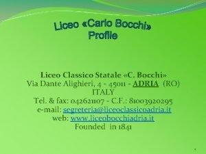 Liceo Classico Statale C Bocchi Via Dante Alighieri