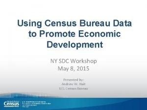 Using Census Bureau Data to Promote Economic Development