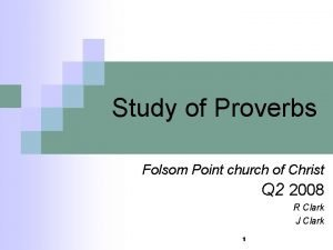 Study of Proverbs Folsom Point church of Christ