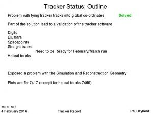 Tracker Status Outline Problem with tying tracker tracks