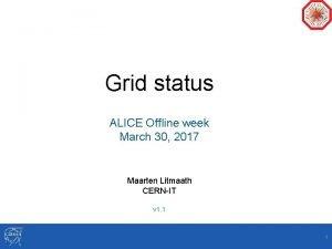 Grid status ALICE Offline week March 30 2017