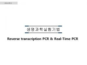 2018 2 Reverse transcription PCR RealTime PCR Cell