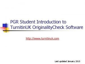 PGR Student Introduction to Turnitin UK Originality Check