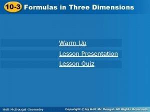 10 3 Formulasinin Three Dimensions Warm Up Lesson