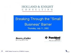 Breaking Through the Small Business Barrier Thursday July