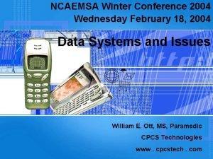 NCAEMSA Winter Conference 2004 Wednesday February 18 2004