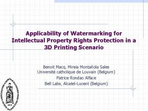 Applicability of Watermarking for Intellectual Property Rights Protection