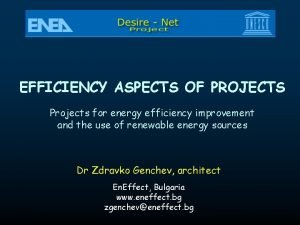 EFFICIENCY ASPECTS OF PROJECTS Projects for energy efficiency