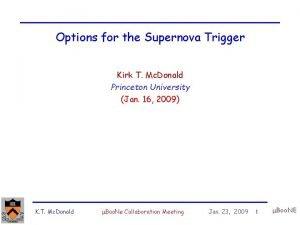 Options for the Supernova Trigger Kirk T Mc