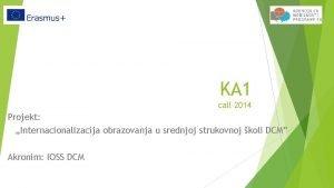 KA 1 call 2014 Projekt Internacionalizacija obrazovanja u