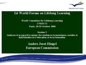 1 st World Forum on Lifelong Learning World