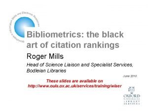 Bibliometrics the black art of citation rankings Roger