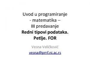 Uvod u programiranje matematika III predavanje Redni tipovi