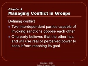 Chapter 9 Managing Conflict in Groups Defining conflict