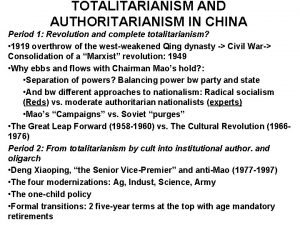 TOTALITARIANISM AND AUTHORITARIANISM IN CHINA Period 1 Revolution