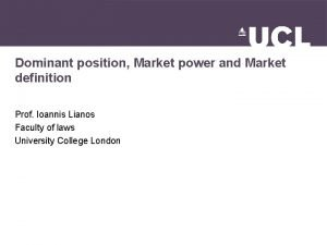 Dominant position Market power and Market definition Prof