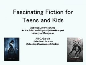 Fascinating Fiction for Teens and Kids National Library