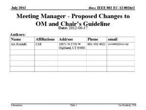 July 2012 doc IEEE 802 EC120026 r 2
