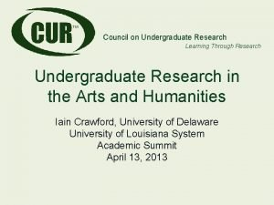 Council on Undergraduate Research Learning Through Research Undergraduate