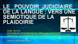 LE POUVOIR JUDICIAIRE DE LA LANGUE VERS UNE