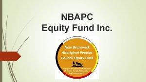 NBAPC Equity Fund Inc 2 NBAPC Equity Fund