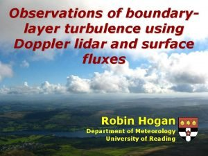Observations of boundarylayer turbulence using Doppler lidar and