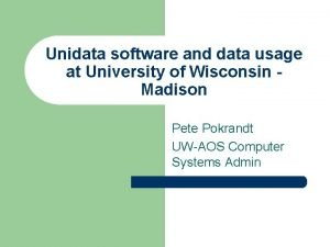 Unidata software and data usage at University of