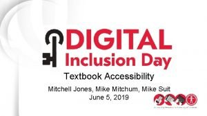 Textbook Accessibility Mitchell Jones Mike Mitchum Mike Suit