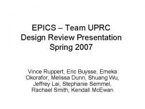 EPICS Team UPRC Design Review Presentation Spring 2007