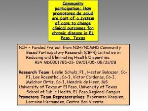 Community participation How promotores de salud are part