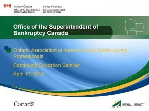 Office of the Superintendent of Bankruptcy Canada Ontario