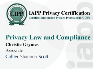 IAPP Privacy Certification Certified Information Privacy Professional CIPP